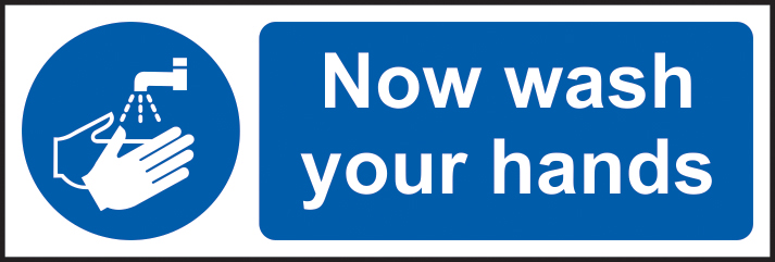 Now wash your hands sign 1mm rigid plastic 600 x 200mm sign