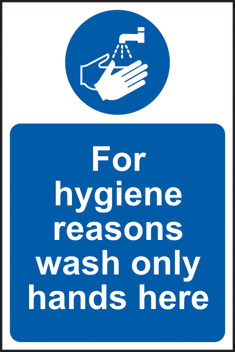 For hygiene reasons wash only hands here self adhesive vinyl 200 x 300mm sign