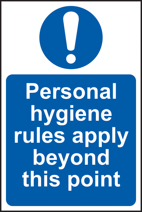 Personal hygiene rules apply beyond this point sign 1mm rigid plastic 200 x 300mm sign
