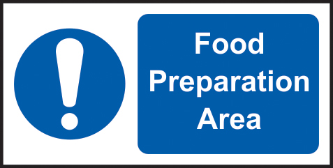 Food preparation area sign 1mm rigid plastic 200 x 100mm sign