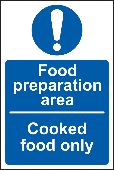 Foor preparation area Cooked food only sign 1mm rigid plastic 150 x 100mm sign