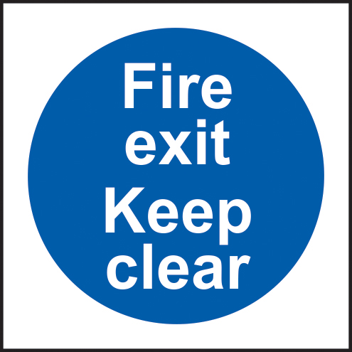 Fire exit keep clear sign 1mm rigid plastic 150 x 150mm sign