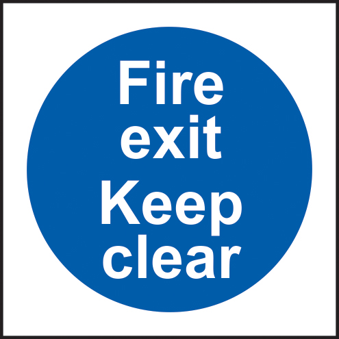 Fire exit keep clear sign 1mm rigid plastic 200 x 200mm sign