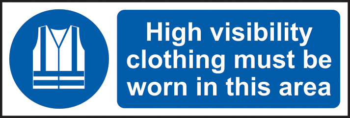 High visibility clothing must be worn in this area sign 1mm rigid plastic 300 x 100mm sign