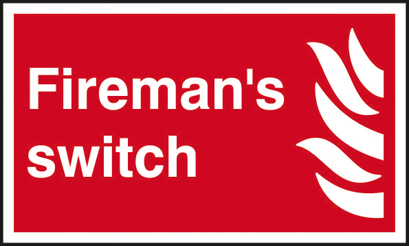 Firemans switch self adhesive vinyl 250 x 150mm sign