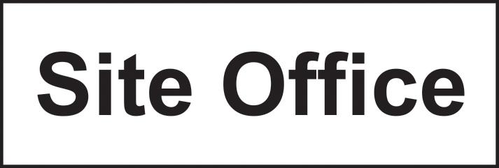 Site office sign 1mm rigid plastic 600 x 200mm sign