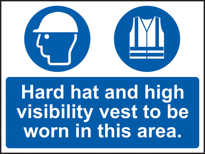 Hard hat and high visibility vest must be worn in this area sign Correx 600 x 450mm sign