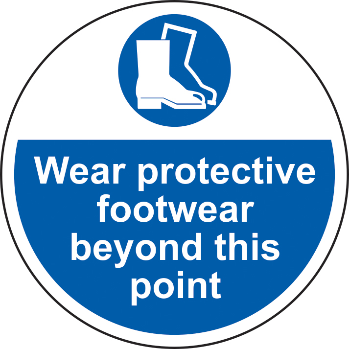 400mm diameterWear protective footwear beyond Floor Graphic sign