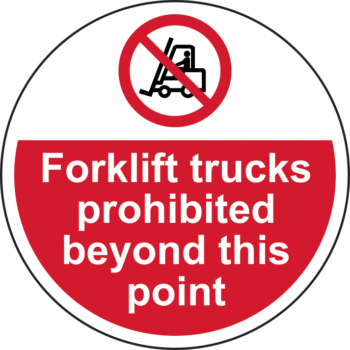 400mm diameterForklift trucks prohibited beyond Floor Graphic sign