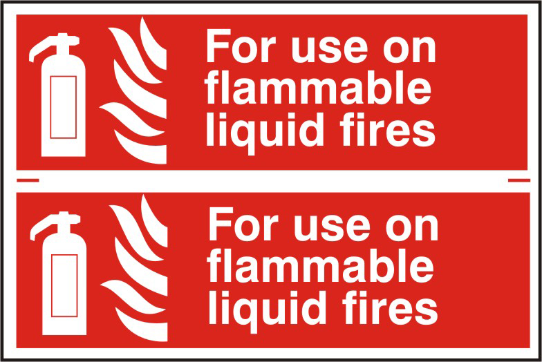 For use on all flammable liquid fires sign 1mm rigid PVC self adhesive backing 300 x 200mm sign