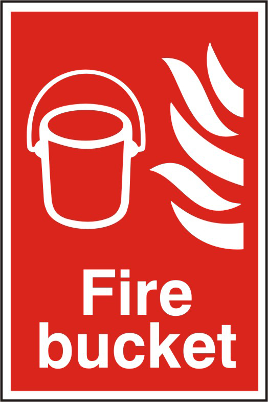 Fire bucket sign 1mm rigid PVC self adhesive backing 200 x 300mm sign