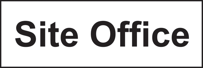 Site office sign 1mm rigid plastic 300 x 100mm sign