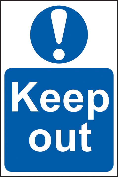 Keep out sign 1mm rigid plastic 200 x 300mm sign