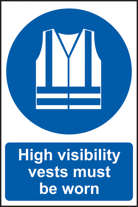 High visibility jackets must be worn sign 1mm rigid plastic 200 x 300mm sign