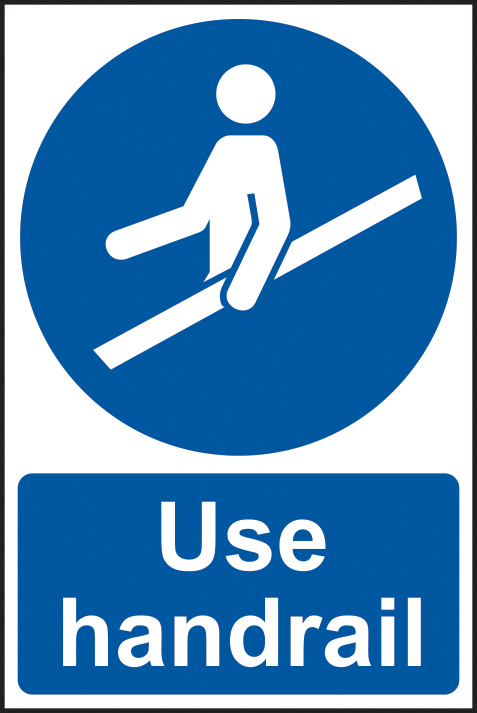 Use handrail sign 1mm rigid plastic 200 x 300mm sign