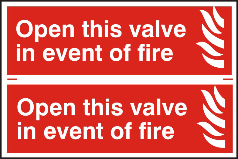 Open this valve in the event of fire sign 1mm rigid PVC self adhesive backing 300 x 200mm sign