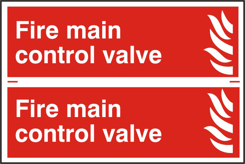 Fire main control valve sign 1mm rigid PVC self adhesive backing 300 x 200mm sign