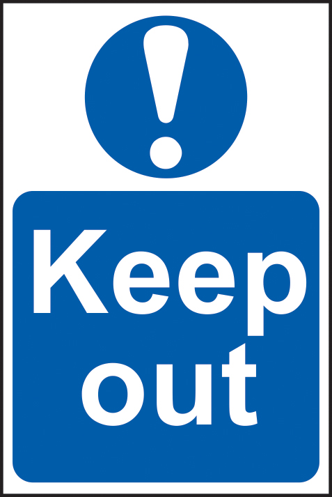 Keep out sign 1mm rigid PVC self adhesive backing 400 x 600mm sign