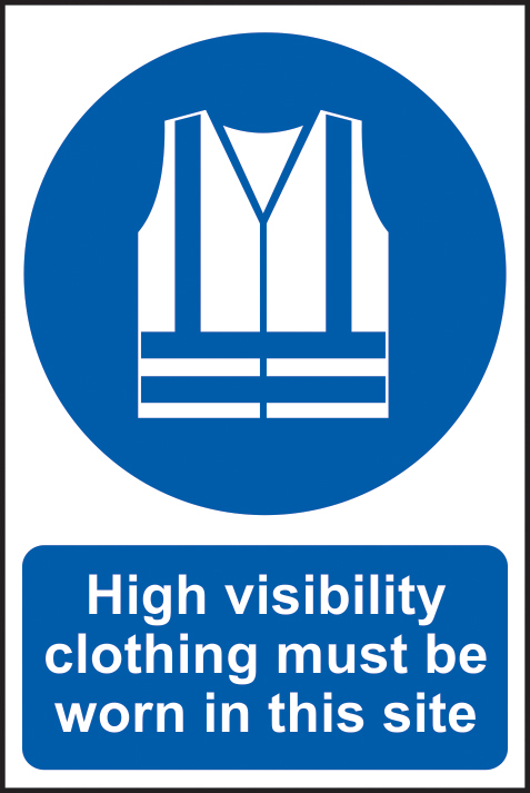 High visibility clothing must be worn in this site sign 1mm rigid PVC self adhesive backing 400 x 600mm sign