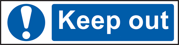Keep out sign 1mm rigid PVC self adhesive backing 200 x 50mm sign