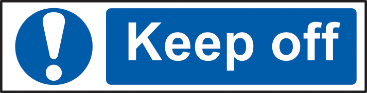 Keep off sign 1mm rigid PVC self adhesive backing 200 x 50mm sign