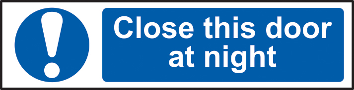 Close this door at night sign 1mm rigid PVC self adhesive backing 200 x 50mm sign