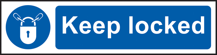 Keep locked sign 1mm rigid PVC self adhesive backing 200 x 50mm sign