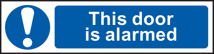 This door is alarmed sign 1mm rigid PVC self adhesive backing 200 x 50mm sign