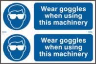 Wear goggles when using this machinery sign 1mm rigid PVC self-adhesive backing 300 x 200mm