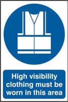 High visibility jackets must be worn in this area sign 1mm rigid PVC self-adhesive backing 200 x 300mm