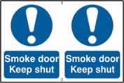 Smoke door Keep shut sign 1mm rigid PVC self-adhesive backing 300 x 200mm