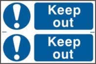 Keep out sign 1mm rigid PVC self-adhesive backing 300 x 200mm