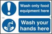 Wash only food equipment here / Wash your hands here sign 1mm rigid PVC self-adhesive backing 300 x 200mm