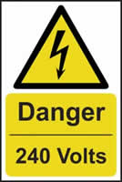 Danger 240 volts - s/a vinyl - 400 x 600mm label made from self adhesive vinyl
