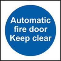 Automatic fire door Keep clear sign 1mm rigid plastic 100 x 100mm