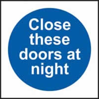 Close these doors at night sign 1mm rigid plastic 150 x 150mm