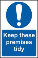 Keep these premises tidy sign 1mm rigid plastic 200 x 300mm