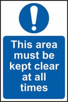 This area must be kept clear at all times sign 1mm rigid plastic 200 x 300mm