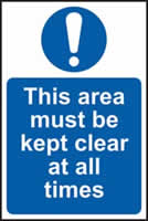 This area must be kept clear at all times sign 1mm rigid plastic 400 x 600mm