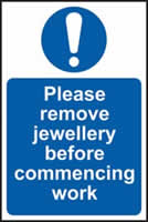 Please remove jewellery before commencing work sign 1mm rigid plastic 200 x 300mm