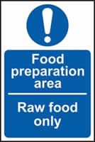 Food preparation area Raw food only sign 1mm rigid plastic 100 x 150mm