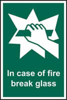 In case of fire break glass - rigid plastic sign - 100 x 150mm