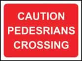 1050 x 750 mm �Temporary Sign - Caution pedestrians crossing
