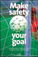 RoSPA Safety Poster - Make safety your goal Laminated