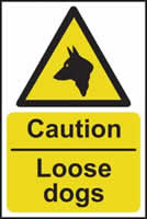 Caution Loose dogs - s/a vinyl - 200 x 300mm