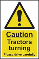 Caution Tractors turning Please drive carefully - s/a vinyl - 200 x 300mm