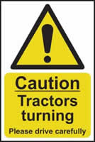 Caution Tractors turning Please drive carefully - rigid plastic sign - 200 x 300mm