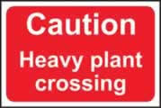 Caution Heavy plant crossing - 3mm foamex sign 600 x 400mm