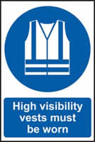 High visibility jackets must be worn sign 1mm rigid plastic 200 x 300mm