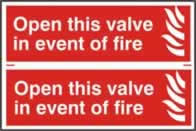 Open this valve in the event of fire sign 1mm rigid PVC self-adhesive backing 300 x 200mm